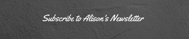 subscribe-to-alisons-newsletter